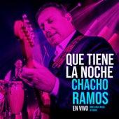 Qué Tiene la Noche (Montevideo Music Sessions) by Chacho Ramos
