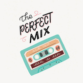 The Perfect Mix de Various Artists