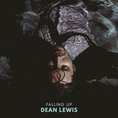 Falling Up by Dean Lewis