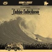 Fabio Fabuloso (Trilha Sonora Original) by Various Artists