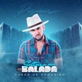 Solteiro Na Balada by Farra De Vaqueiro