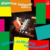 Sigamos Bailando Con… de Cesar Augusto Hernandez