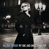 My One And Only Thrill EP by Melody Gardot