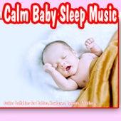 Calm Baby Sleep Music: Guitar Lullabies for Babies, Newborns, Infants, Toddlers by Baby Sleep Music Academy