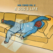 A Dog's Life by Dog Tapes