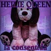 La Consentida (feat. Def-man) by Heilie Queen