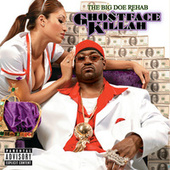 The Big Doe Rehab by Ghostface Killah