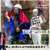 Nawf Dino Dope 1.5 the Residue von Mallo The Great