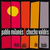 Mas Alla De Todo de Pablo Milanés