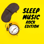 Sleep Music Rock Edition by Various Artists