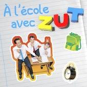 A l'école avec ZUT by Zut