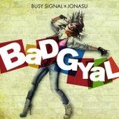 Bad Gyal by Busy Signal
