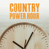 Country Power Hour by Various Artists