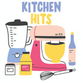 Kitchen Hits de Various Artists