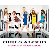 Out Of Control by Girls Aloud