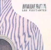 Maderita by Los Visitantes
