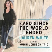 Ever Since the World Ended de Lauren White