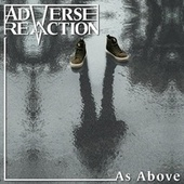 As Above by Adverse Reaction