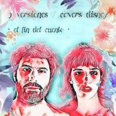 2 Versiones / Covers Disney (Cover) by El Fin Del Cuento