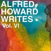 Alfred Howard Writes, Vol. 6 de Various Artists