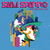 21st Century Life von Sam Sparro