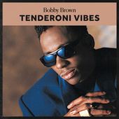 Tenderoni Vibes de Bobby Brown
