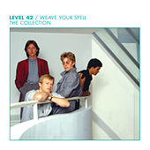 Weave Your Spell: The Collection by Level 42