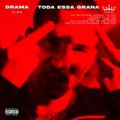 Toda Essa Grana by Drama