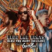 Blow You Away (Delilah) von Blue Lab Beats
