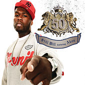 Still Will by 50 Cent