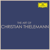 The Art of Christian Thielemann by Christian Thielemann