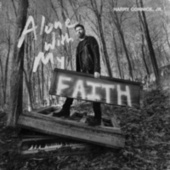 Alone With My Faith by Harry Connick, Jr.