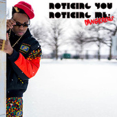 Noticing You, Noticing Me: Dangerous de Kardinal Offishall