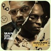 Man On Fire (Remix) by Idahams
