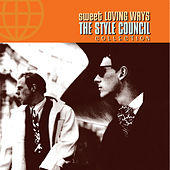 Sweet Loving Ways - The Collection by The Style Council