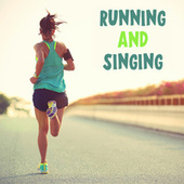 Running and Singing de Various Artists