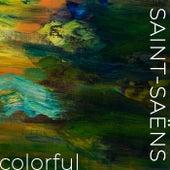Saint-Saëns - Colorful von Camille Saint-Saëns