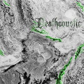 Deathcoustic von Deathcoustic