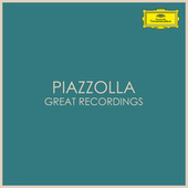 Piazzolla - Great Recordings by Astor Piazzolla