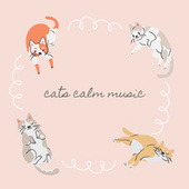 Cats Calm Music by Cat Music