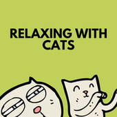 Relaxing With Cats by Cat Music