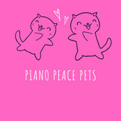 Piano Peace Pets by Cat Music