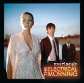 The Electrical Morning de Marlango