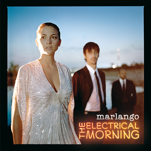marlango the electrical morning