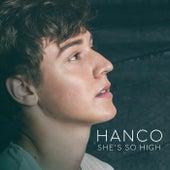 She's So High by Hanco