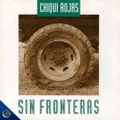 Sin Fronteras de Chiqui Rojas