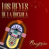 Los Reyes de la Rockola / Brujeria by German Garcia