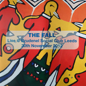 Live at Brudenel Social Club 2012 by The Fall