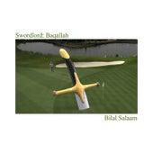 Swordlord: Baqallah by Bilal Salaam