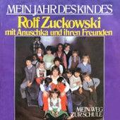 Mein Jahr des Kindes von Rolf Zuckowski